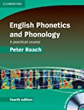 English Phonetics and Phonology, Peter Roach, 0521888824