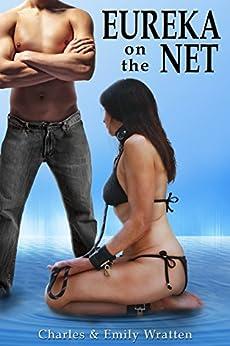 EUREKA on the NET by [Wratten, Charles, Wratten, Emily]