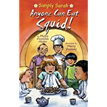 Anyone Can Eat Squid (Simply Sarah series Book 1)