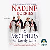 The Mothers of Lovely Lane: Lovely Lane, Book 3 | Nadine Dorries