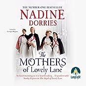 The Mothers of Lovely Lane: Lovely Lane, Book 3 | Nadine Dorries