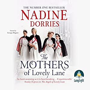 The Mothers of Lovely Lane Audiobook
