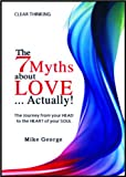 The 7 Myths About Love Actually!