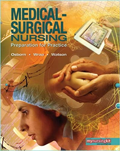 Medical Surgical Nursing Preparation For Practice Combined