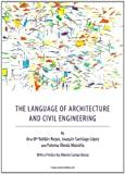 The Language of Architecture and Civil Engineering, Riejos, Ana Mª Roldàn and Lòpez, Joaquìn Santiago, 1443831670