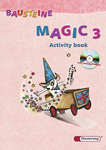 BAUSTEINE Magic - Ausgabe 2003: Activity book 3 mit Lernsoftware