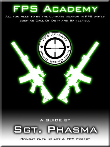 FPS Academy - Combat Guide (for games such as Black ops & MW3)