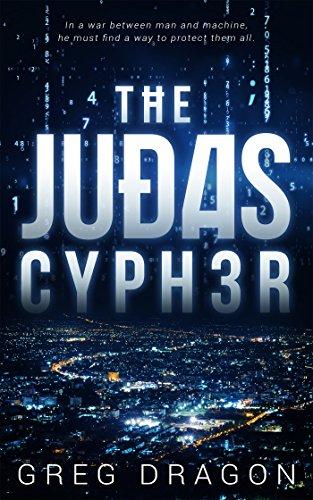 The Judas Cypher (The Synth Crisis Book 1)