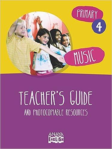 Libros gratis en descarga Music 4. Teacher ' s Guide. (Anaya English) 8467878576 en español PDF ePub