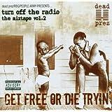Get Free Or Die Trying