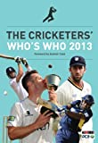 The Cricketers' Who's Who by Matt Thacker ( 2013 ) Paperback