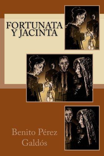 Fortunata y Jacinta (Spanish Edition)