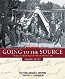 img - for Going to the Source, Volume 1: To 1877: The Bedford Reader in American History book / textbook / text book