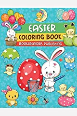 Easter Coloring Book:: Happy Bunnies, Easter Eggs, Baby Chicks and More! Paperback