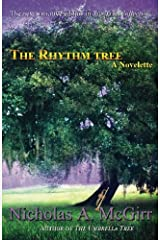 The Rhythm Tree: a novelette (The Tree Collection Book 3) (Volume 3) Paperback