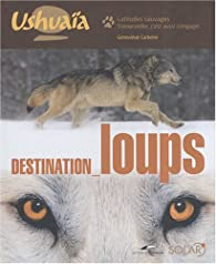 Destination loups par Carbone