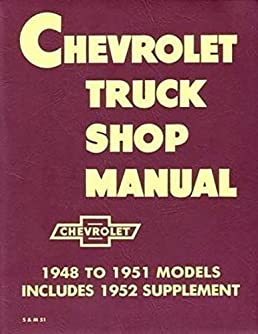 1948 1953 chevy pickup and truck shop repair manual reprint gm gmc rh amazon com Bus GM G4500 Bus GM G4500