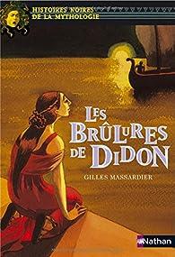 Les Brûlures de Didon par Gilles Massardier