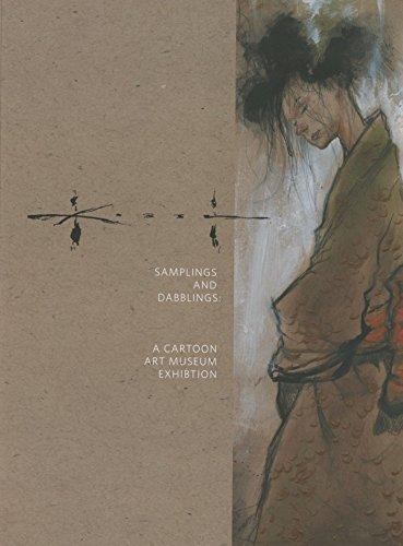 Sam Kieth: Samplings and Dabblings - A Cartoon Art Museum Exhibition (Sam Kieth Collection)