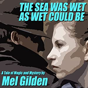 The Sea Was Wet As Wet Could Be Audiobook