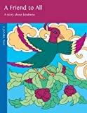 A Friend to All, 2nd Edition, Rosalyn White, 0898005132