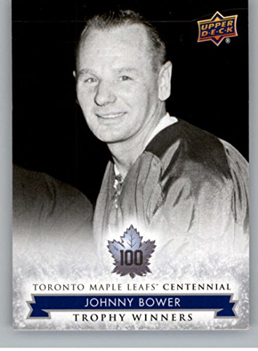 2017-18 Upper Deck Toronto Maple Leafs Centennial #119 Johnny Bower NM-MT SP Maple Leafs