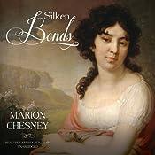 Silken Bonds: The Waverley Women Series, Book 2 | M. C. Beaton