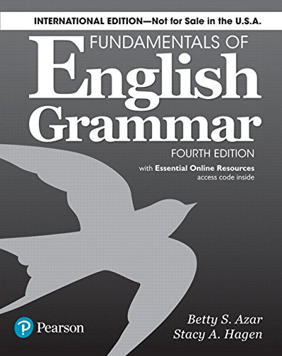 Fundamentals of English Grammar 4e Student Book with Essential Online Resources, International Edition (4th Edition)