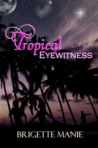 Tropical Eyewitness (Banning Island Books) (Volume 2) ebook