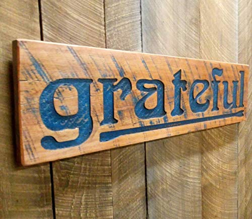 grateful sign carved in pecan stained cypress lumber 40