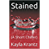 Stained: (A Short Chiller)