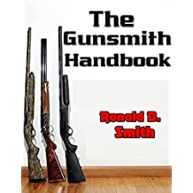 The Gunsmith Handbook