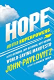 #9: Hope and Other Superpowers: A Life-Affirming, Love-Defending, Butt-Kicking, World-Saving Manifesto