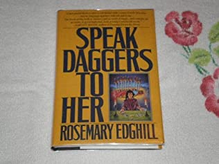 book cover of Speak Daggers to Her