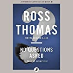 No Questions Asked | Ross Thomas