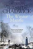 The Winter Mantle, Elizabeth Chadwick, 0312312911