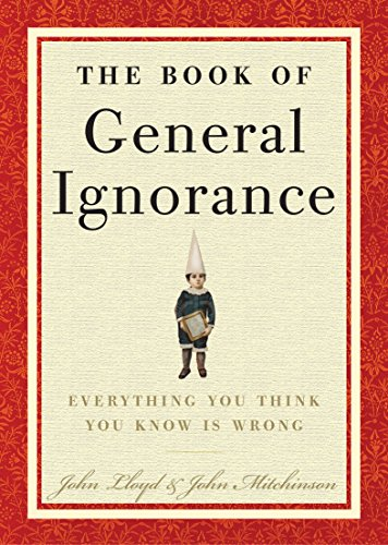 The Book of General Ignorance (Best Fact Of The Day)