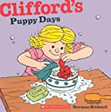 Clifford's Puppy Days, Norman Bridwell, 0606150609