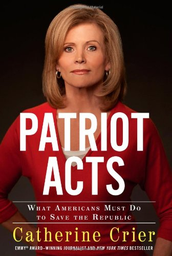 Download Patriot Acts: What Americans Must Do to Save the Republic pdf epub