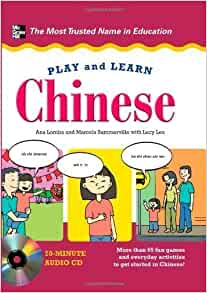 Play and Learn Chinese (Book & CD) by Ana Lomba Published by McGraw