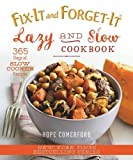 365 days slow cooking - Fix-It and Forget-It Lazy and Slow Cookbook: 365 Days of Slow Cooker Recipes