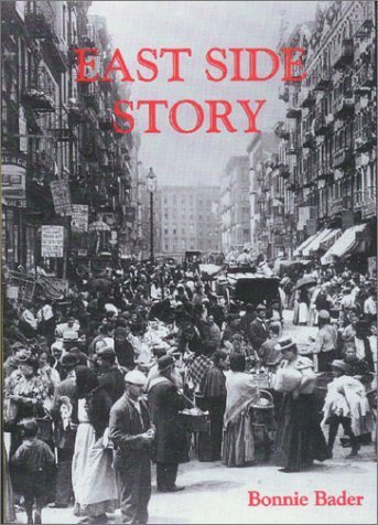 East Side Story (Stories of the States) by Bader, Bonnie (1994) Library Binding