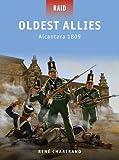 Oldest Allies: Alcantara 1809 (Raid)