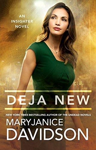 Deja New (An Insighter Novel)