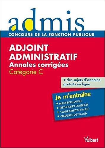 Concours adjoint administratif annales corrigées écrit catégorie C pdf