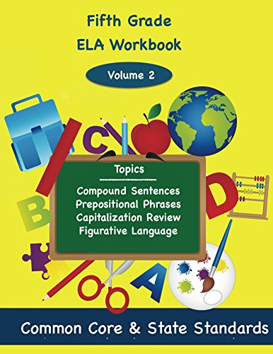 Fifth Grade ELA Volume 2: Compound Sentences, Prepositional Phrases, Capitalization Revie,  Figurative Language (English Edition)