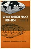 Soviet Foreign Policy, Nineteen Twenty-Eight to Nineteen Thirty-Four Vol. 2 : Documents and Materials, Eudin, Xenia J. and Slusser, Robert M., 0271731141