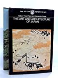 img - for The Art and Architecture of Japan (Hist of Art) book / textbook / text book