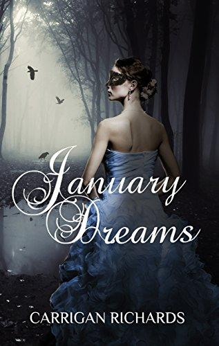 January Dreams (The Dream Saga Book 1)