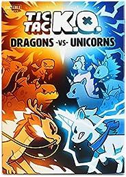 Tic Tac KO: Dragons vs. Unicorns Base Game | from The Creators of Unstable Unicorns!